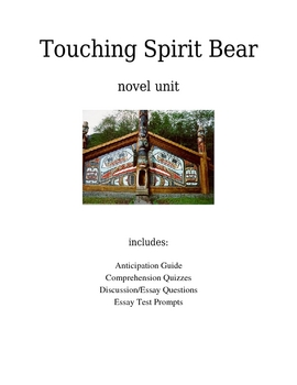 TOUCHING SPIRIT BEAR Novel Unit