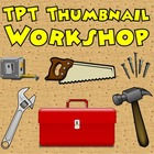 TPT Thumbnail Workshop