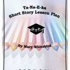 Ta-Na-E-Ka by Mary Whitebird Lesson Plan, Worksheets with Key