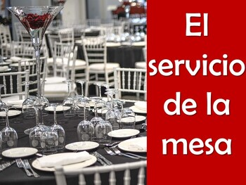 Table Service (El servicio de la mesa) Power Point in Spanish