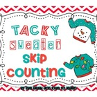 Tacky Sweater Skip Counting Fun!