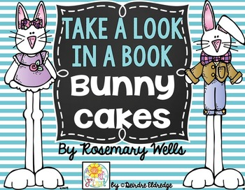 Take A Look in a Book- Bunny Cakes by Rosemary Wells