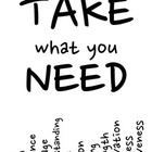 Take What You Need Values Poster