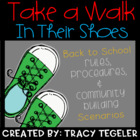 TAKE A WALK IN THEIR SHOES Back to School Rules, Procedure