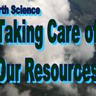 Taking Care of Our Resources - PowerPoint