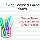Taking Focused Cornell Notes