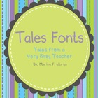 Tales from a Very Busy Teacher Fonts