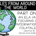 Tales From Around the World: Part One {An ELA Unit}