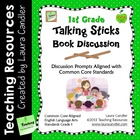Talking Sticks Book Discussion (1st Grade CCSS Aligned)