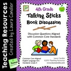 Talking Sticks Book Discussion (4th Grade CCSS Aligned)