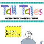 Tall Tales: Mastering the Art of Exaggeration &amp; Fish Tales!