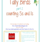 Tally Birds part 2 (counting by 5s and 1s)