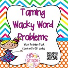 Taming Wacky Word Problems