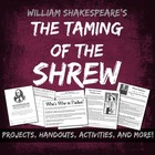 Taming of the Shrew Unit Files - Projects, Handouts, and A