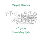 Tanya's Reunion Vocabulary Quiz