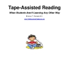 Tape-Assisted Reading: When Students Aren't Learning Any O