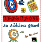 Target The Sum Addition Game! (Great Center or Workstation!)