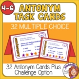 Task Cards: 32 FREE cards for practicing Antonyms - Grades 4-6