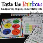 Taste the Rainbow Sorting, Graphing, and Analyzing Data