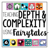 Teach Depth and Complexity Using Fairytales {Complete Resource}