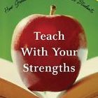 Teach With Your Strenghts