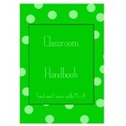 Teach and Learn with Mrs A&#039;s Customisable Classroom Handbook