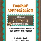 Teacher Appreciation Bag Topper