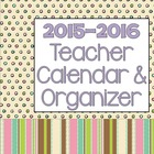 Teacher Calendar and Organizer July 2012- July 2013