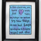 Teacher Classroom Framed Sign In this Class....