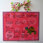 Teacher Classroom Motivational Turtle Sign