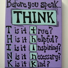 Teacher Classroom Sign Before You Speak...THINK