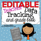 Teacher Data Tracking and Grade Book {3rd Grade Common Cor