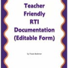 Teacher Friendly RTI Documentation (Editable Form)