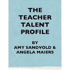 Teacher Talent Profile