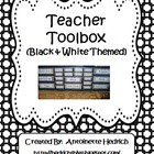 Teacher Toolbox (Black & White Themed) - EDITABLE
