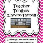 Teacher Toolbox (Chevron Themed) - EDITABLE