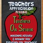 Teachers Appreciation Freebie: Teachers On Screen, Fun Mat