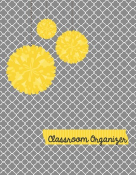 Teacher's Classroom Organizer {A Shade of Grey}