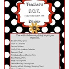 Teacher's D.O.T. Binder - The Ultimate Teacher Organizer (