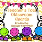 Teacher&#039;s Tots Classroom Awards