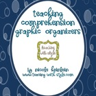 Teaching Comprehension - mini set of graphic organizers