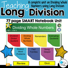 Teaching Long Division: A 77 page SMART Notebook Unit for