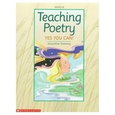 Teaching Poetry: Yes You Can! by Jacqueline Sweeney
