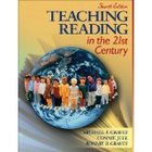Teaching Reading in the 21st Century (4th Edition) by Mich