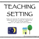 Teaching Setting, Gr. 2-4