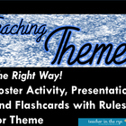 Teaching Theme...The Right Way