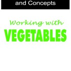 Teaching Vocabulary and Concepts using Vegetables
