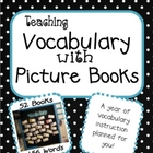 Teaching Vocabulary with Picture Books - A Year&#039;s Worth of