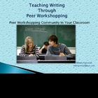 Teaching Writing: Running a Peer Workshopping Classroom