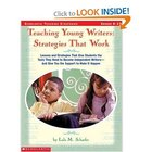 Teaching Young Writers: Strategies that Work [Paperback]